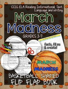 March Mayhem Basketball Flip Flap Book. CCSS ELA Reading Informational Text, Language and Writing. Tournament starts March 18th and ends April 7th ($)