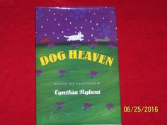 Dog Heaven Cynthia Rylant Large hardcover Book with dust jacket Ages 3-7
