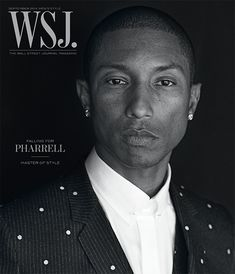 WSJ Magazine Men's Style September 2014 Pharrell Williams by Peter Lindbergh Christoph Waltz, Ewan Mcgregor, Peter Lindbergh, Cate Blanchett, Pharrell Williams, Adriana Lima, Wall Street Journal Magazine, Wsj Magazine, Gq Magazine Covers