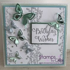 Stamps by Chloe - Birthday Wishes - - Stamps By Chloe Birthday Wishes - Chloes Creative Cards Flower Birthday Cards, Girl Birthday Cards, Birthday Cards For Women, Handmade Birthday Cards, Flower Cards, Birthday Wishes, Butterfly Cards Handmade, Chloes Creative Cards, Stamps By Chloe