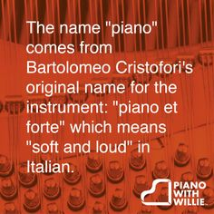 "The name ""piano"" comes from Bartolomeo Cristofori's original name for the instrument: ""piano et forte"" which means ""soft and loud"" in Italian. #piano #history #trivia #teaching #school"