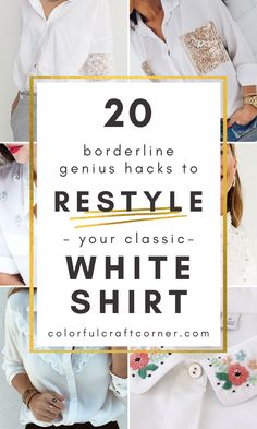 20 ideas for refashioning a white button-up shirt. Check out these easy and fun ways to restyle one of your white blouses. #shirtrefashion #buttonupupcycle #clothesrefashion Clothes Refashion, Shirt Refashion, Fabric Glue, Sequin Fabric, Button Collar Shirt, Button Up Shirts, Collar Tips, Classic White Shirt, White Blouses