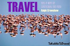 Quote from Ralph Crawshaw  #travel  #quote