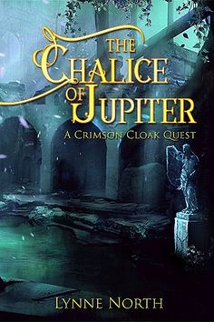 """Read """"The Chalice of Jupiter"""" by Lynne North available from Rakuten Kobo. The Roman city of Veradum. Amidst the ruins and dangers that await you, you are seeking the priceless Chalice of Jupiter. Roman City, Cloak, Book Publishing, Book Format, Audiobooks, Ebooks, Author, Entertaining, Adventure"""