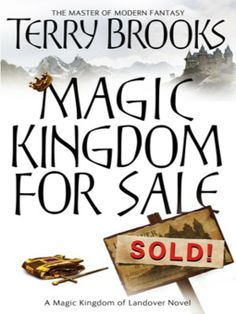 an analysis of the book magic kingdom of landover by terry brooks Buy magic kingdom for sale - sold (magic kingdom of landover) by terry  brooks, dick hill from amazon's fiction books store everyday low prices on a  huge.