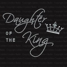 Daughter of the King: If God is your Heavenly Father, then you are a Daughter of a King! I Love My Dad, Love The Lord, Gods Love, Bible Verse Canvas, My Father's House, Abba Father, King Quotes, Rejoice And Be Glad, Bride Of Christ