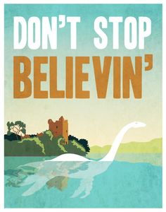 Don't stop believin' Loch Ness Monster - 11x14 Print. $27.00, via Etsy.