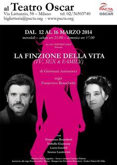 La finzione della vita va in scena al Teatro Oscar di Milano - stagione teatrale 2013/2014