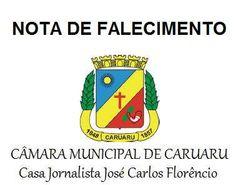 Nota de falecimento da Câmara de Vereadores de Caruaru http://www.jornaldecaruaru.com.br/2015/11/nota-de-falecimento-da-camara-de-vereadores-de-caruaru/