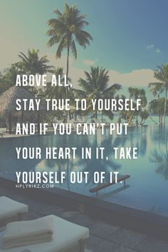 Yep. If your heart isn't in it 200%? Be respectful to yourself. Don't even bother. Find your True Joy. No substitutes