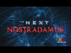 The Next Nostradamus. Documentary , History