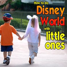 How to do Disney World with little ones – including when to go, where to stay, how to tour and ways to add some extra magic