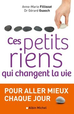 Buy Ces petits riens qui changent la vie by Anne-Marie Filliozat, Gérard Guasch and Read this Book on Kobo's Free Apps. Discover Kobo's Vast Collection of Ebooks and Audiobooks Today - Over 4 Million Titles! Reading Lists, Book Lists, Love Book, This Book, Girl Boss Book, Miracle Morning, Feeling Empty, Lus, Positive Attitude