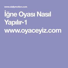 İğne Oyası Nasıl Yapılır-1 www.oyaceyiz.com