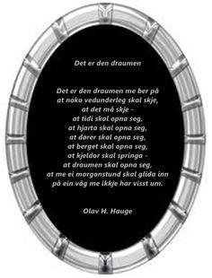 Olav H. Hauge DET ER DEN DRAUMEN