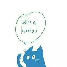 Vete a la miau.