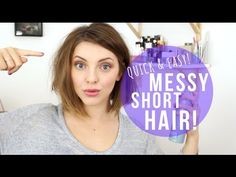HOW TO: MESSY SHORT HAIR! - YouTube