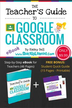 The Teacher's Guide to Google Classroom eBook (FREE BONUS: Student Quick Guide!) Ready to start making the most of Google Classroom, but don't know where to start? The Teacher's Guide to Google Classroom is chocked full of step-by-step instructions for using Google Classroom, setting up classes, creating announcements, discussions, assignments, management and tips! You will also find helpful screenshots of both the teacher and student side of Google Classroom.