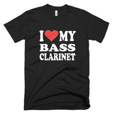 I Love My Bass Clarinet men's t-shirt Bass Clarinet, My Love, Sweatshirts, Sweaters, Mens Tops, T Shirt, Women, Fashion, Supreme T Shirt
