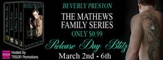 Release Day Blitz: The Mathews Family Series by @BeverlyPreston  NOW AVAILABLE FOR ONLY $0.99! http://twinsistersrockinreviews.blogspot.com/2015/03/release-day-blitz-mathews-family-series.html