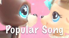 awesome LPS Music Video: Popular Song