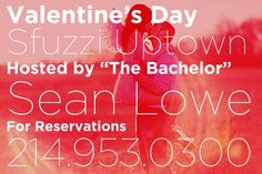 Valentine's Day with Sean Lowe at Sfuzzi!