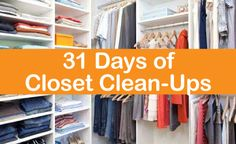 31 Days of Closet Clean Ups