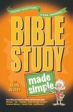 Are you intimidated by the thought of reading the Bible? Relax and reach for this easy-to-understand guide! Helping you unlock the treasures of God's Word, Water shares book-by-book analysis; Scripture memory aids; interpretation methods; word study tips;