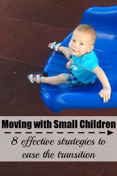 8 effective strategies to help small children transition during moving, especially #7!