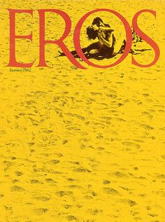 Eros |  Ralph Ginzburg |  Eros was a beautifully designed subscription-only erotic magazine created by Ralph Ginzburg in 1962. It was the first American magazine to feature intimacy between a black man and a white woman. In 1963, Ginzburg was charged with obscenity and sentenced to five years in prison (serving eight months)
