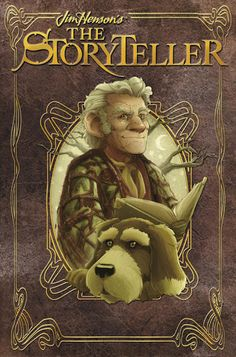 Jim Henson's The Storyteller (pub. 2011 - with different tales from the original Storyteller collection)