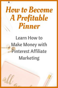 Did you know you can make money with Pinterest affiliate marketing and you don\'t need a blog? Enroll in The Profitable Pinner and learn everything you need to make money with Pinterest! #pinterest #pinterestmarketing #affiliateprograms