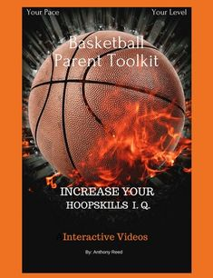 Basketball Parent Toolkit: Increase Your HoopSkills I. Interactive Videos ebook by Anthony Reed - Rakuten Kobo Basketball Video Games, Basketball Players, Interactive Learning, Nonfiction, Parenting, Reading, Videos, Wellness, Health
