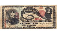 The $2 note issued by the Traders National Bank of Charlotte, graded Very Fine 20 Apparent, Minor Restorations by PCGS Currency, sold for $30,420.