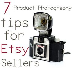 Seven Tips on Better Picture-Taking For Your Blog and Etsy Shop                                                                                                                                                                                 More