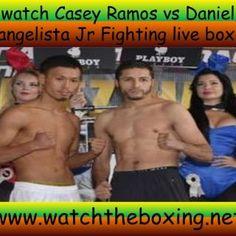 watch Casey Ramos vs Daniel Evangelista Jr Fighting live boxing www.watchtheboxing.net. http://slidehot.com/resources/casey-ramos-vs-daniel-evangelista-jr-fighting-2015.12646/
