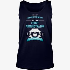 COURT ADMINISTRATOR JOBS TSHIRT GUYS LADIES YOUTH TEE HOODIE SWEAT SHIRT VNECK UNISEX, Order HERE ==> https://www.sunfrog.com/Jobs/130492940-857824614.html?53625, Please tag & share with your friends who would love it, #superbowl #christmasgifts #jeepsafari  #gym interior, #gym logo, gym routine  #posters #kids #parenting #men #outdoors #photography #products #quotes