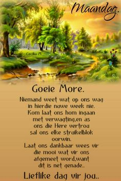 Evening Greetings, Good Morning Greetings, Good Morning Rainy Day, Afrikaanse Quotes, Goeie Nag, Goeie More, Day Wishes, Poems, Van