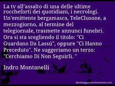 Cartolina con aforisma di Indro Montanelli (0)