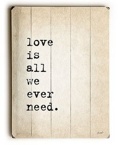 Look what I found on #zulily! 'Love is All We Ever Need' Wall Art #zulilyfinds
