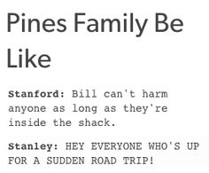 Stanford and Stanley Pines. I imagine that Ford is gonna be a tad annoyed with Stan.