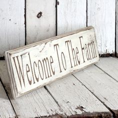 Welcome to the Farm-painted and distressed wood sign - Rustic, Western, Home Decor, Wall Art, Brown, Turquoise. $25.00, via Etsy.