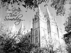"Several FREE images of LDS temples with the phrase ""I'm going there someday"""