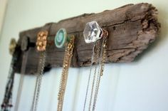 Driftwood or reclaimed wood from barns etc is perfect base for a jewelry holder/organizer that fits into any decor! Unique & eclectic doorknobs or drawer pulls or fun to search for- and Anthropolgie has so many cool ones!
