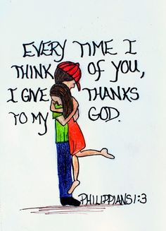 """Every time I think of you, I give thanks to my God."" Philippians 1:3 (Scripture Doodle of Encouragement)"
