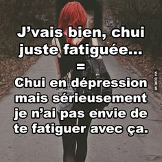 J'vais bien, chui juste fatiguée... Bad Quotes, Love Quotes, Funny Quotes, Sad Anime Quotes, Dark Thoughts, French Quotes, Bad Mood, True Stories, Cool Words
