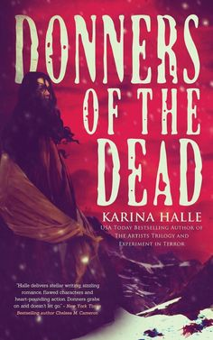 """#687. """"Donners Of The Dead""""  ***  Karina Halle  (2014)"""