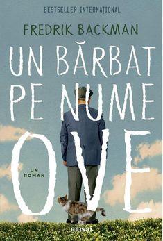"""Dacă vă doriţi să zâmbiţi, să râdeţi, să vărsaţi câteva lacrimi şi să vă simţiţi inima mai uşoară, atunci puteţi citi cu încredere """"Un bărbat pe nume Ove""""."""