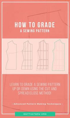 Advanced Pattern Making Techniques: Pattern Grading