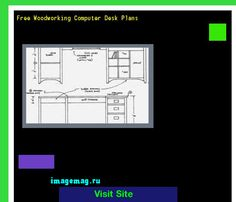 Free Woodworking Computer Desk Plans 070843 - The Best Image Search